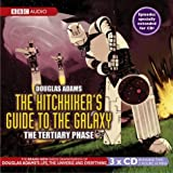 The Hitchhiker's Guide To The Galaxy: Tertiary Phase (BBC Audiobooks)