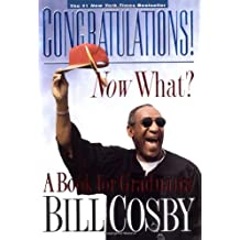 Amazon bill cosby biographies memoirs books congratulations now what a book for graduates fandeluxe PDF