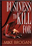 img - for Business to Kill book / textbook / text book