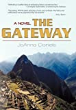 The Gateway, JoAnna Daniels, 1450248918