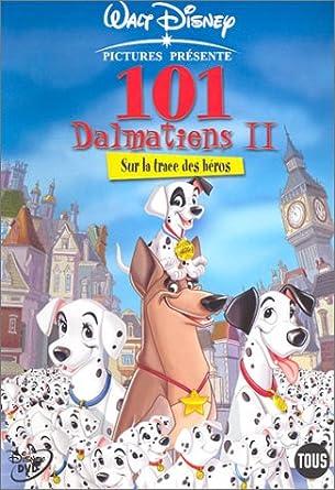 Amazon Com Les 101 Dalmatiens 2 Sur La Trace Des Heros Movies Tv