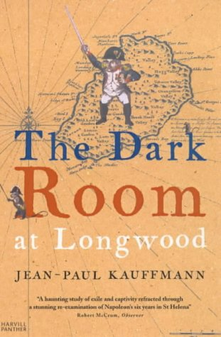 Read Online The Dark Room At Longwood: A Voyage To St. Helena ebook