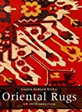 Oriental Rugs: An Introduction