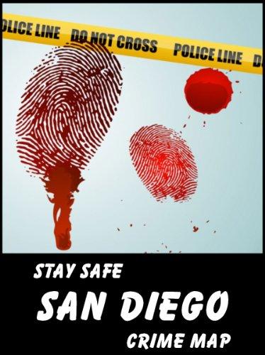 Amazon.com: Stay Safe Crime Map of San Diego eBook: Michael Gard ...