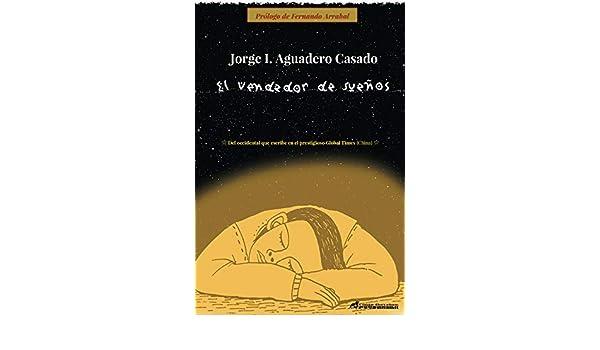 El vendedor de sueños eBook: Jorge I. Aguadero Casado: Amazon.es ...