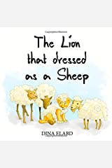 The Lion that Dressed as a Sheep (Bedtime Stories) (Volume 1) Paperback