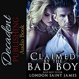 Claimed by the Bad Boy Audiobook