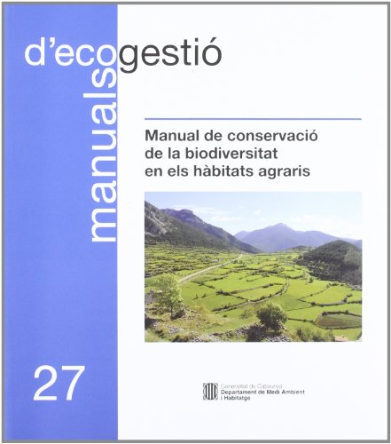 Descargar Libro Manual De Conservació De La Biodiversitat En Els Hàbitats Agraris Desconocido
