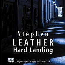 Hard Landing: Dan Shepherd, Book 1 Audiobook by Stephen Leather Narrated by Martyn Read