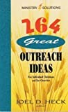264 Great Outreach Ideas for Individual Christians and for Churches, Joel D. Heck, 0570046157