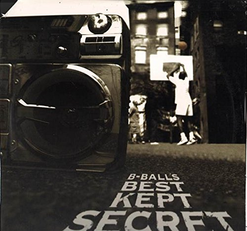 b-ball's best kept secret LP (Bballs Best Kept Secret)