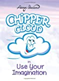 Chipper Cloud in Use Your Imagination, George Davison, 1480997730