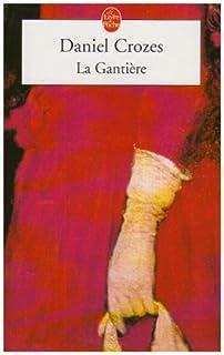 La gantière, Crozes, Daniel