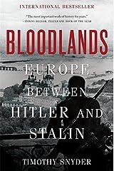 Bloodlands: Europe Between Hitler and Stalin Paperback