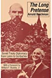 img - for The Long Pretense: Soviet Treaty Diplomacy from Lenin to Gorbachev (American Land and Life) by Arnold Beichman (1990-01-01) book / textbook / text book