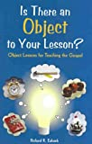 Is There An Object to Your Lesson?, Richard R. Eubank, 1890558265