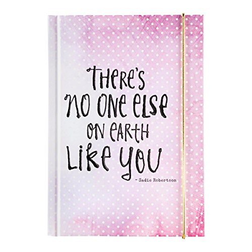 Notebook Journal - Sadie Robertson - There's No One Else On Earth Like - Stores On Robertson