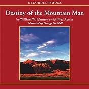 Destiny of the Mountain Man | William Johnstone