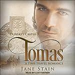Tomas: Dunskey Castle Series, Book 3   Jane Stain