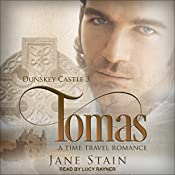 Tomas: Dunskey Castle Series, Book 3 | Jane Stain