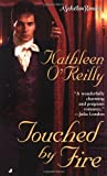 Touched by Fire, Katherine O'Reilly and Kathleen O'Reilly, 0515132403