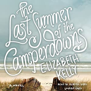 The Last Summer of the Camperdowns Audiobook