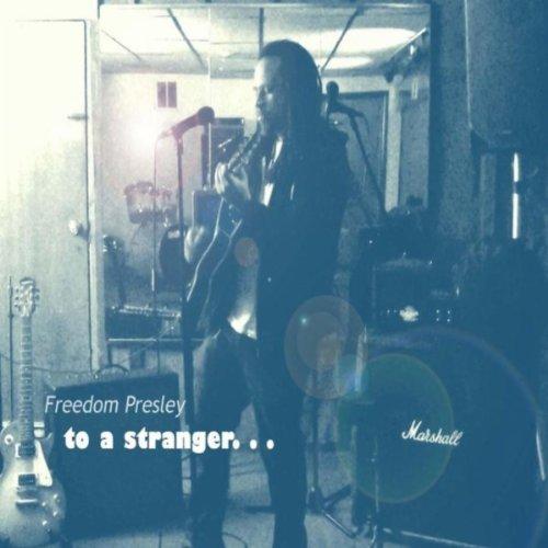 To a Stranger