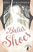 Ballet Shoes (A Puffin