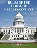 Volume 2 The House Rules and Manual contains the provisions of law and resolutions having the force of Rules of the House; and pertinent decisions of the Speakers and other presiding officers of the House and Committee of the Whole interpreting the r...