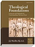 img - for Theological Foundations: Concepts and Methods for Understanding Christian Faith book / textbook / text book