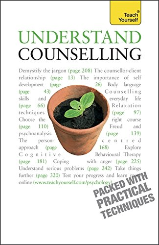 Understand Counselling: Learn Counselling Skills For Any Situations (Teach Yourself)