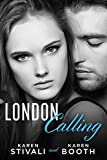 London Calling: A Sexy New Adult New York to London Romance