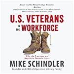 U.S. Veterans in the Workforce: Why the 7 Percent Are America's Greatest Assets | Mike Schindler
