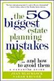The 50 Biggest Estate Planning Mistakes... and How to Avoid Them, Jean Blacklock and Sarah Kruger, 0470681624