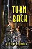 Turn Back, Susan E. Engler, 1937912736