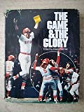 The Game and the Glory, Joseph L. Reichler, 013346072X