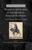 img - for Peasants and Lords in the Medieval English Economy: Essays in Honour of Bruce M. S. Campbell (Medieval Countryside) book / textbook / text book