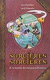 """Afficher """"Sorcières sorcières n° 2<br /> Le mystère des mangeurs d'histoires"""""""