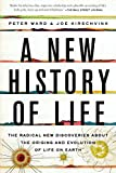 img - for A New History of Life: The Radical New Discoveries about the Origins and Evolution of Life on Earth book / textbook / text book