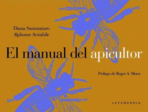 Descargar Libro El Manual Del Apicultor Alphonse Avitabile