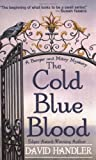 The Cold Blue Blood, David Handler, 0312986106