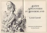 Alice's Advetnures in Wonderland & Alice Through the Looking-Glass, and What Alice Found There