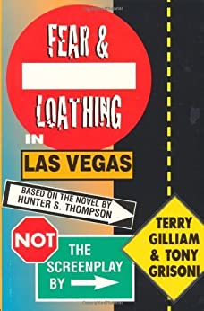 Fear and Loathing in Las Vegas: Not the Screenplay by [Gilliam, Terry, Grisoni, Tony]