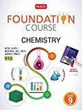 Chemistry Foundation Course for JEE/AIPMT/Olympiad Class - 9