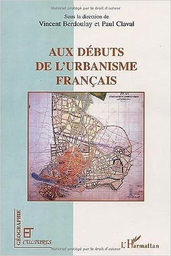 Lire en ligne Aux débuts de l'urbanisme français pdf, epub