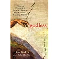 Godless: How an Evangelical Preacher Became One of America's Leading Atheists