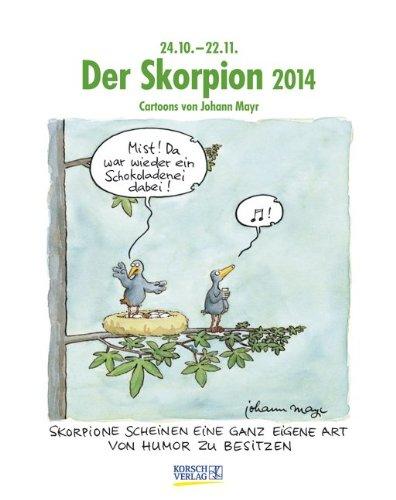 Der Skorpion 2014: Sternzeichen-Cartoonkalender