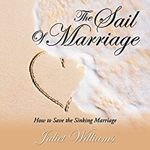 The Sail of Marriage Audiobook