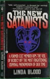 New Satanists, Linda O. Blood and Gini Graham Scott, 0446364738