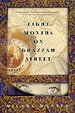 Eight Months on Ghazzah Street: A Novel